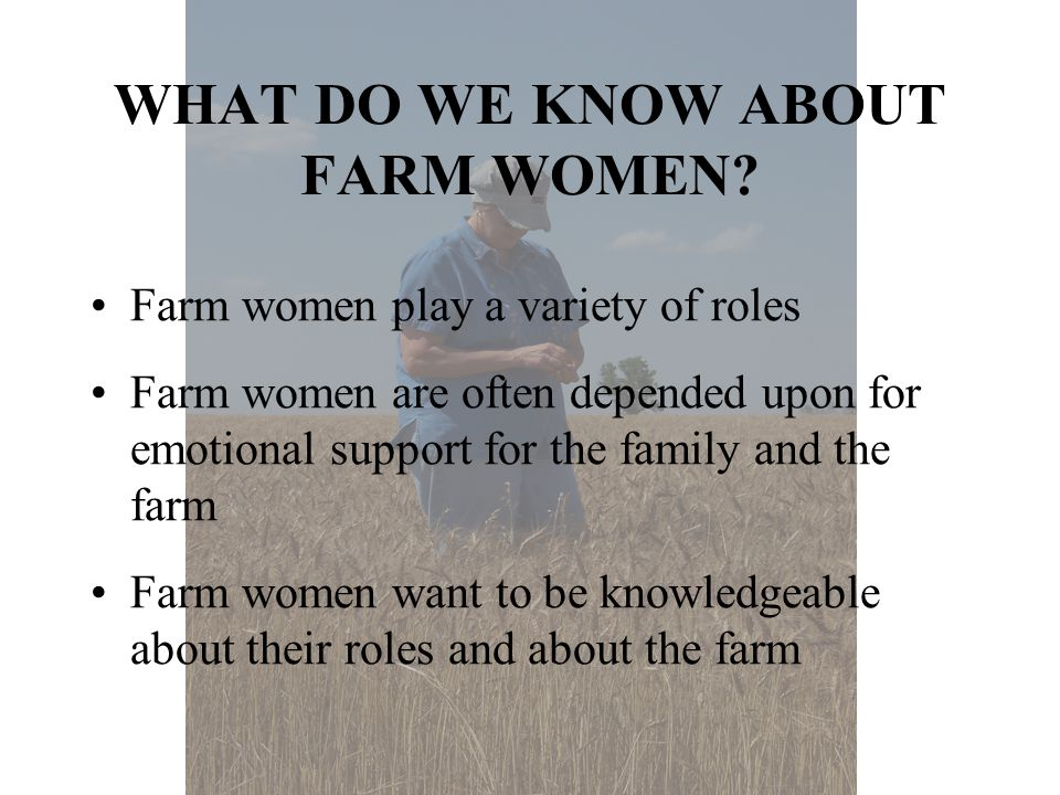WHAT DO WE KNOW ABOUT FARM WOMEN.
