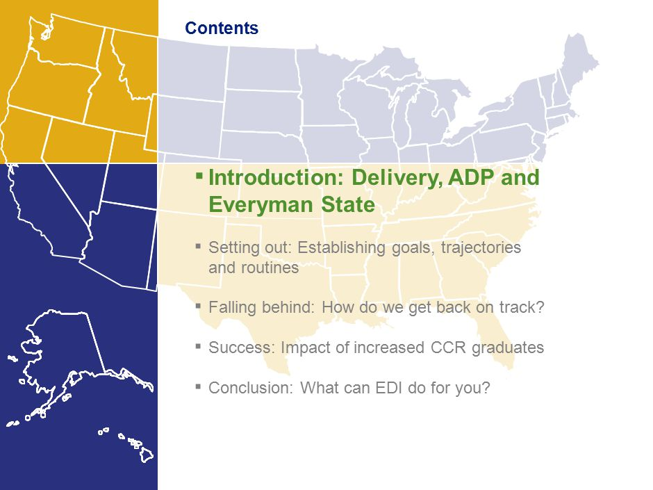 1 Contents ▪ Introduction: Delivery, ADP and Everyman State ▪ Setting out: Establishing goals, trajectories and routines ▪ Falling behind: How do we get back on track.