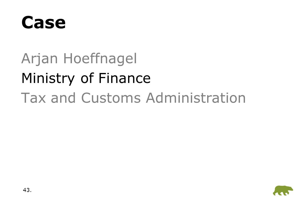 43. Case Arjan Hoeffnagel Ministry of Finance Tax and Customs Administration