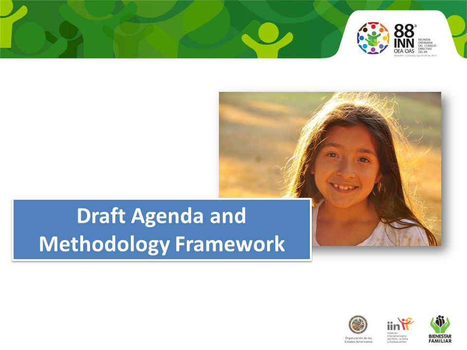 Draft Agenda and Methodology Framework