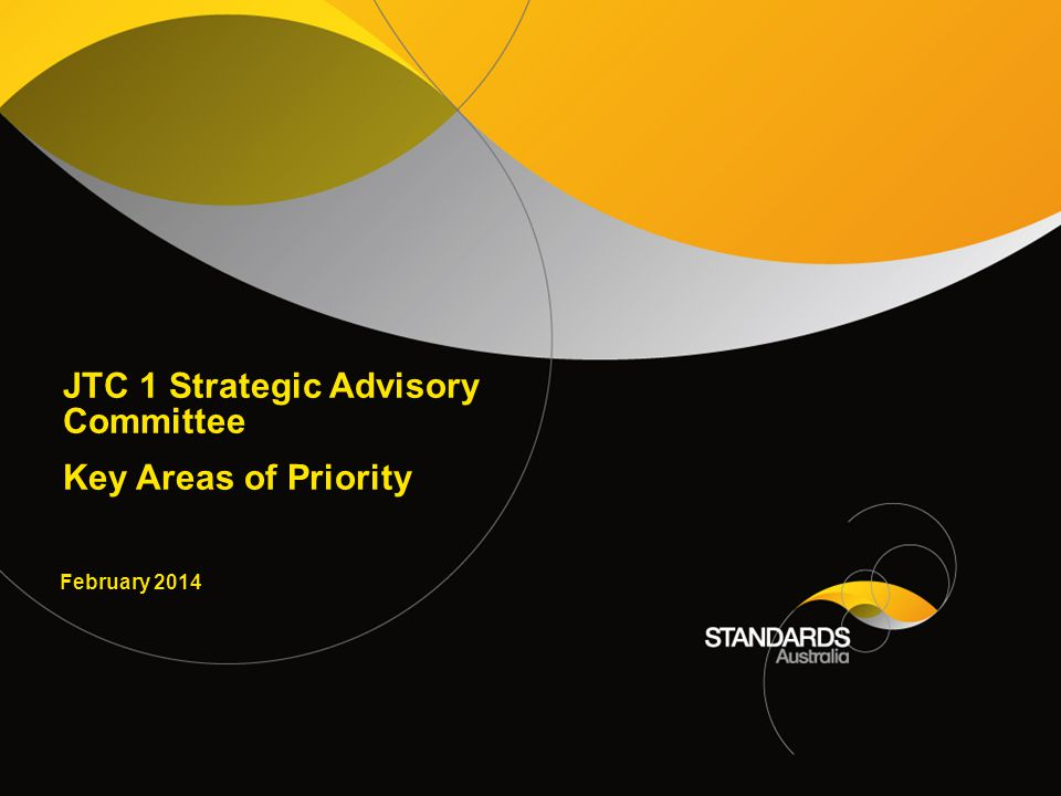 2 Areas of Priority for JTC 1 SAC in 2014 –Accessibility –Internet of Things –Big Data –Sensor Networks and Smart Infrastructure –Cyber/Information Security –Cloud Computing –ICT Sustainability –Governance of IT