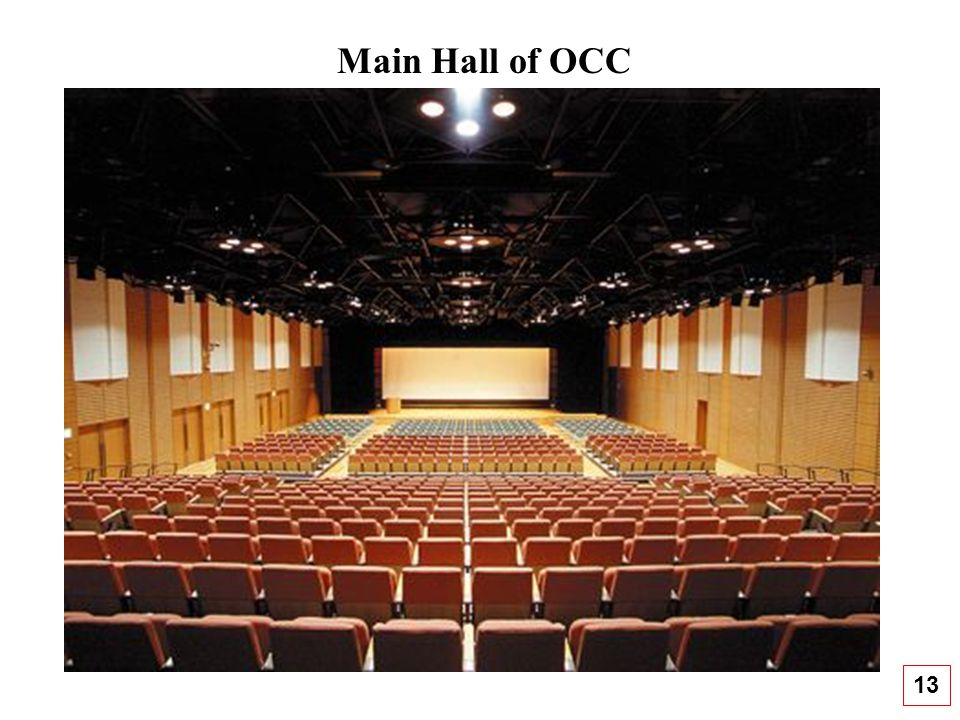 Main Hall of OCC 13