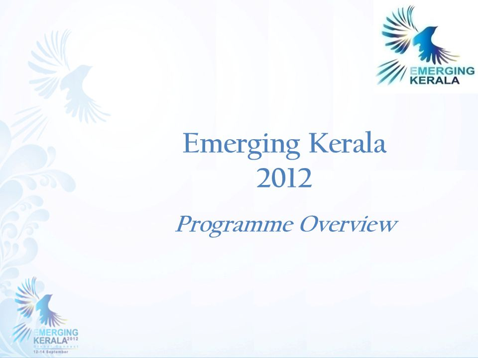 Emerging Kerala 2012 Programme Overview