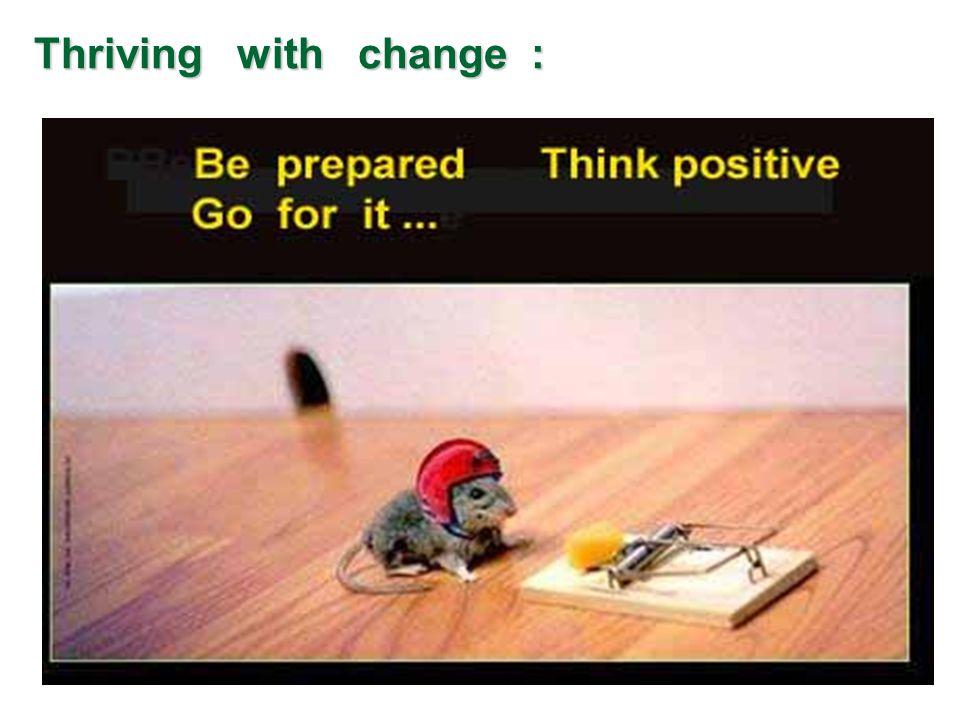 Thriving with change : Thriving with change :