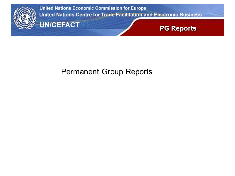 UN Economic Commission for Europe PG Reports Permanent Group Reports