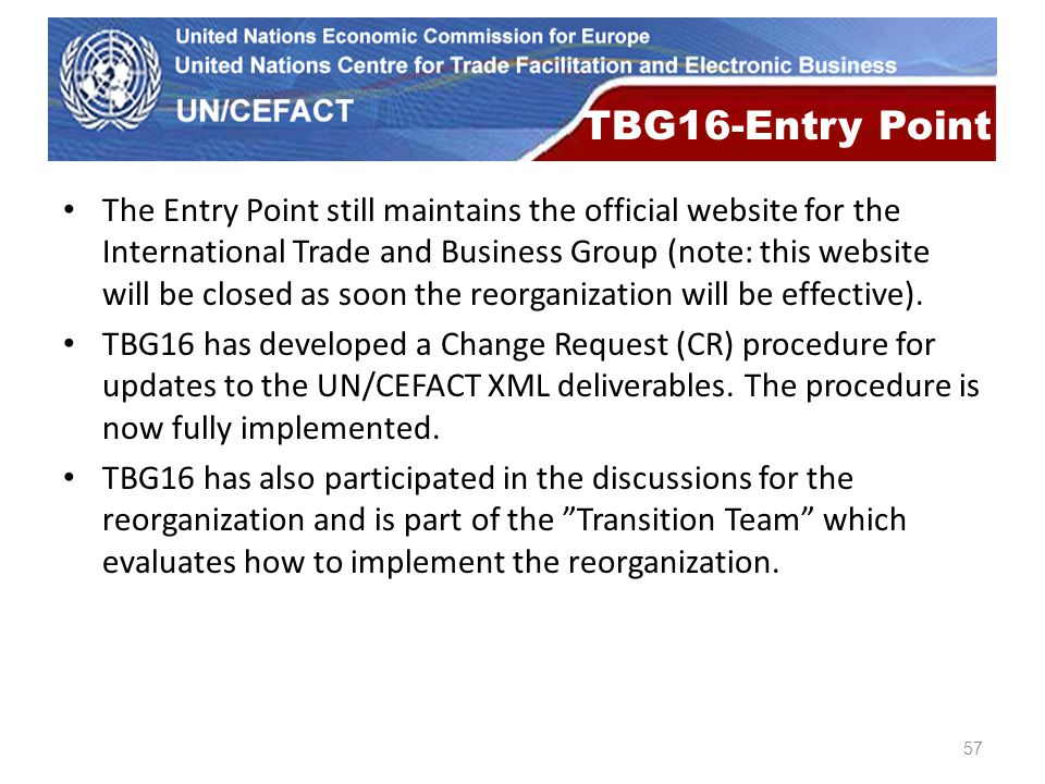 UN Economic Commission for Europe The Entry Point still maintains the official website for the International Trade and Business Group (note: this webs