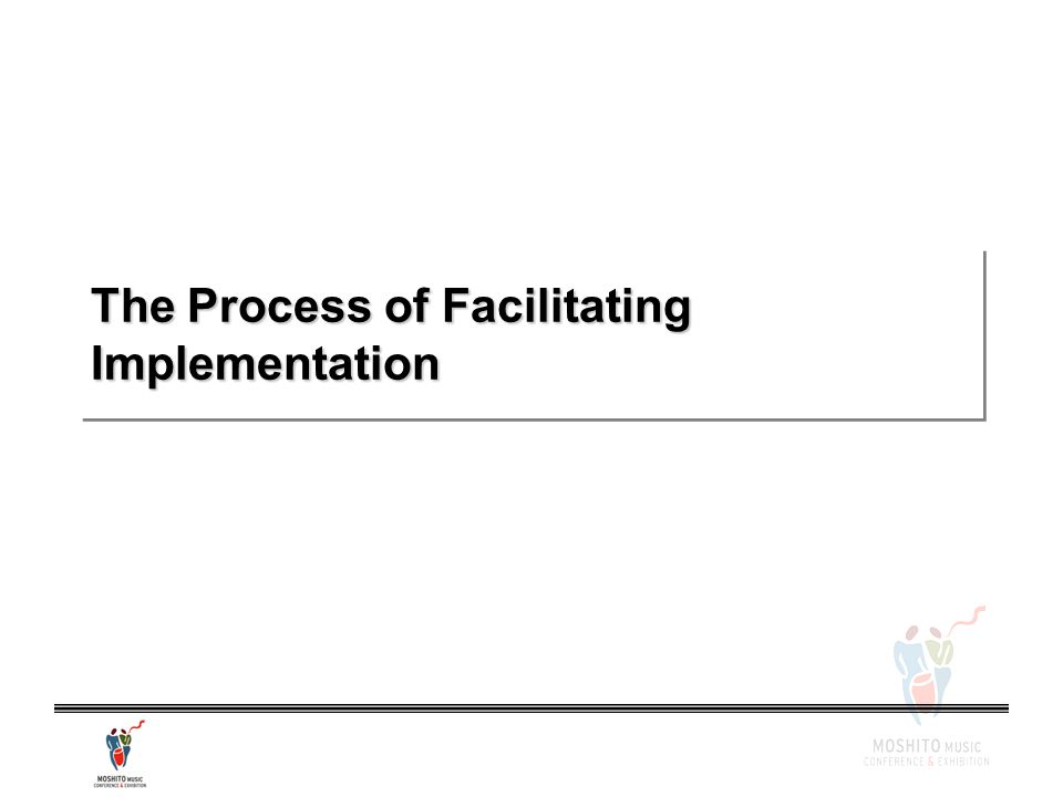The Process of Facilitating Implementation