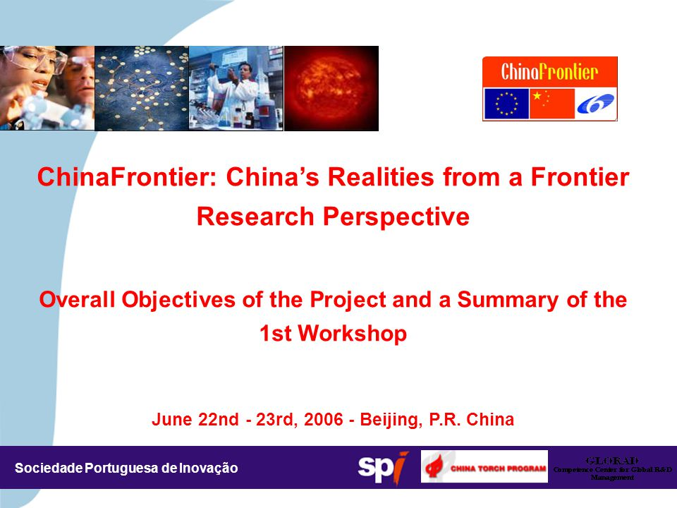 ChinaFrontier: China's Realities from a Frontier Research Perspective Beijing, June 22 nd - 23 rd, 2006 SPI Contacts EUA
