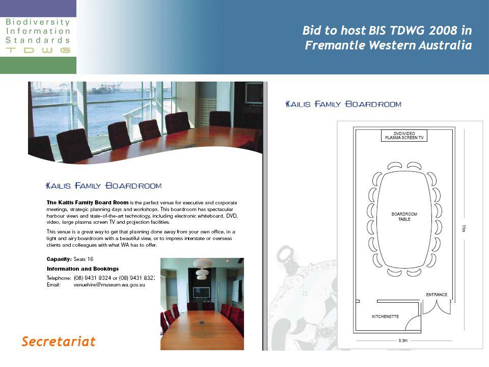 Bid to host BIS TDWG 2008 in Fremantle Western Australia Secretariat