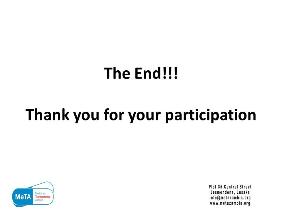 The End!!! Thank you for your participation