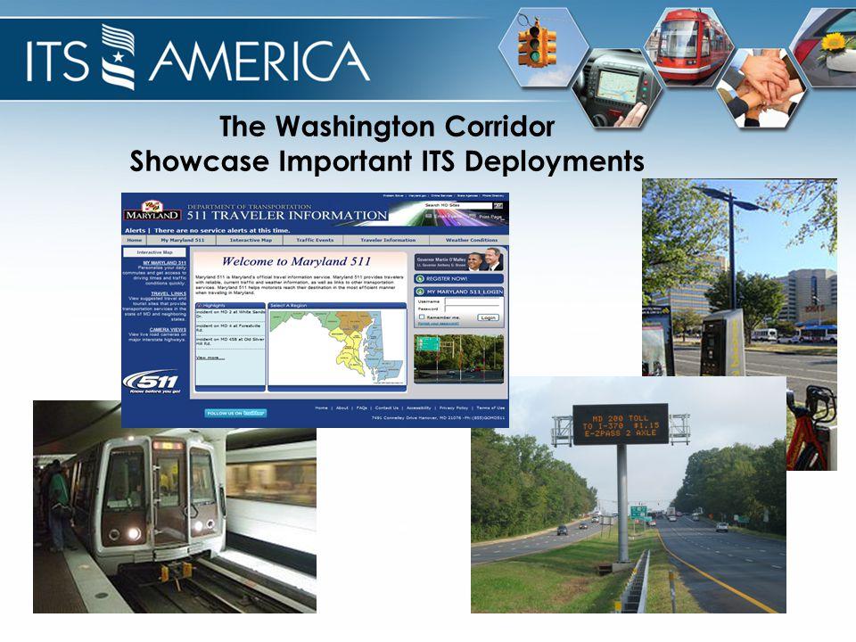 The Washington Corridor Showcase Important ITS Deployments