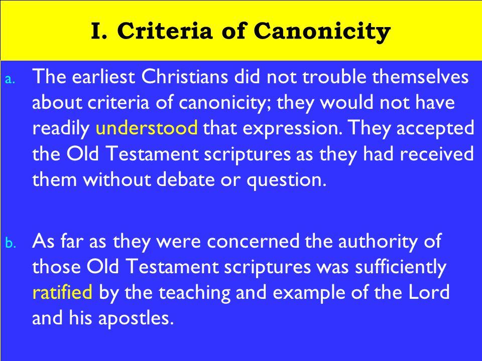 3 I. Criteria of Canonicity a.