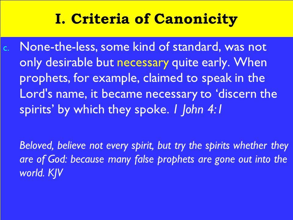 4 I. Criteria of Canonicity c.