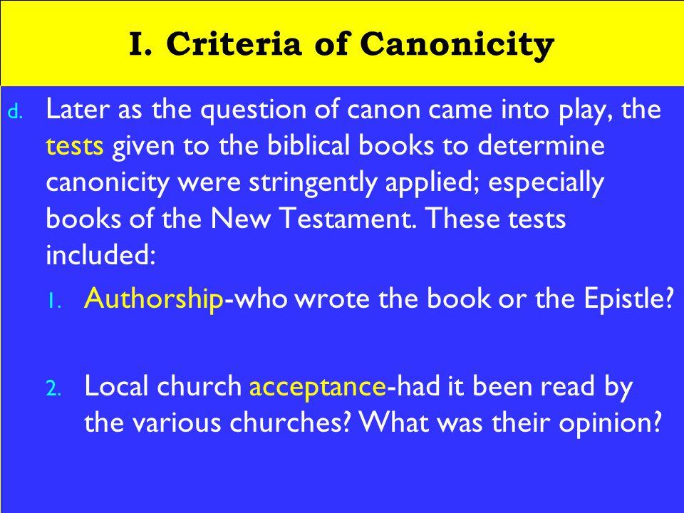 5 I. Criteria of Canonicity d.