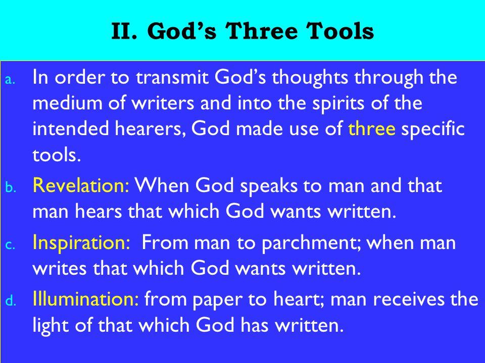 7 II. God's Three Tools a.