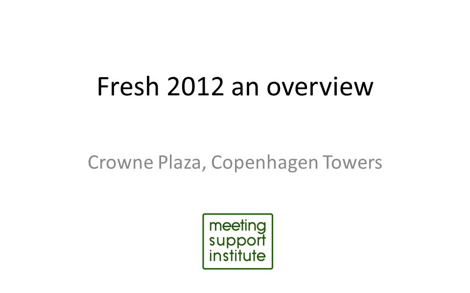 Fresh 2012 an overview Crowne Plaza, Copenhagen Towers