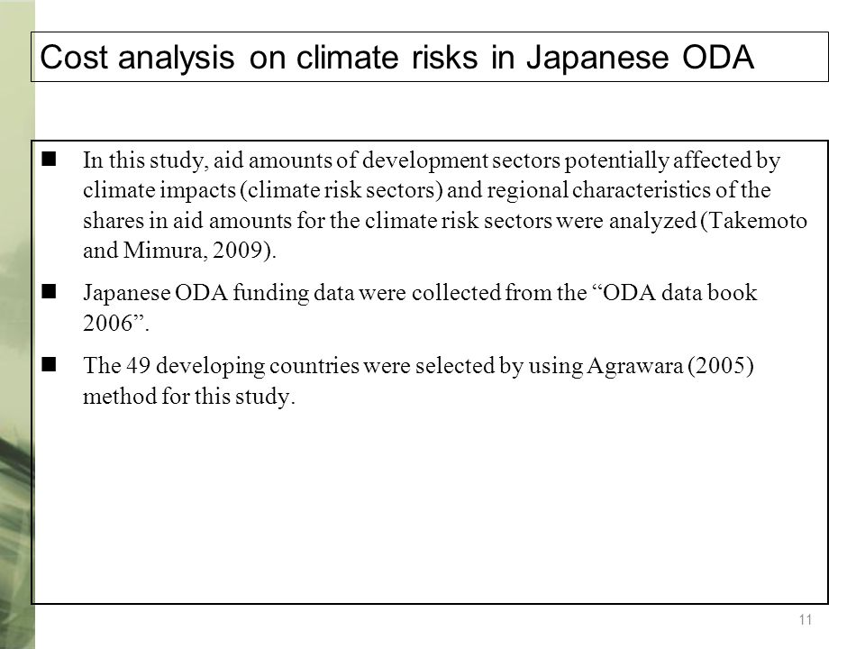 11 In this study, aid amounts of development sectors potentially affected by climate impacts (climate risk sectors) and regional characteristics of th