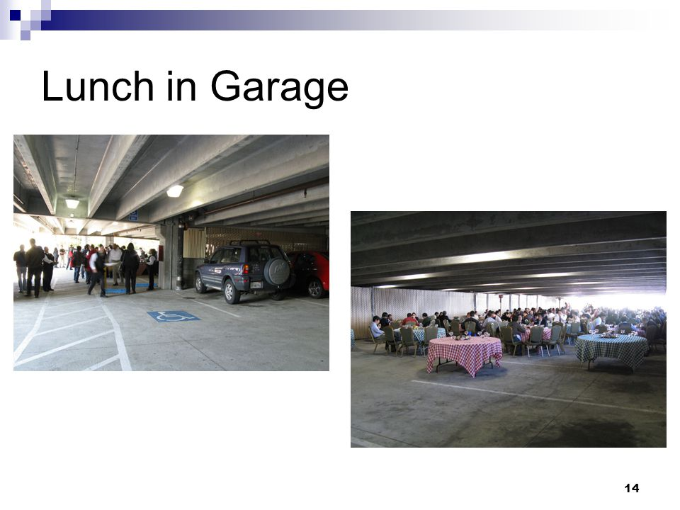 14 Lunch in Garage