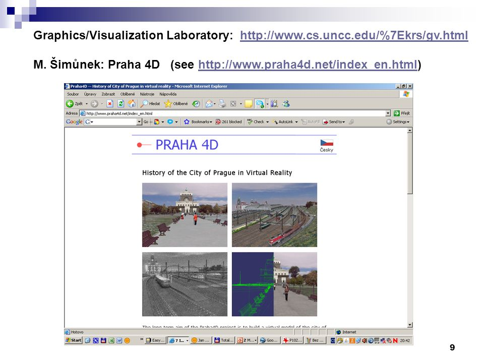 9 Graphics/Visualization Laboratory: http://www.cs.uncc.edu/%7Ekrs/gv.htmlhttp://www.cs.uncc.edu/%7Ekrs/gv.html M.