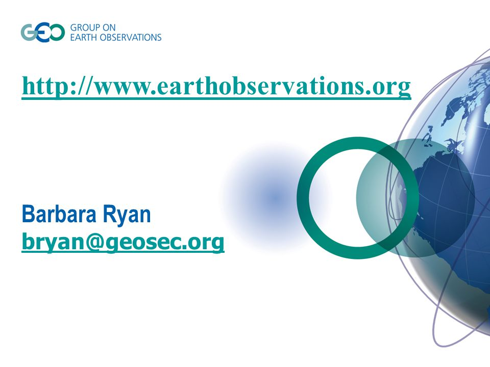 http://www.earthobservations.org Barbara Ryan bryan@geosec.org