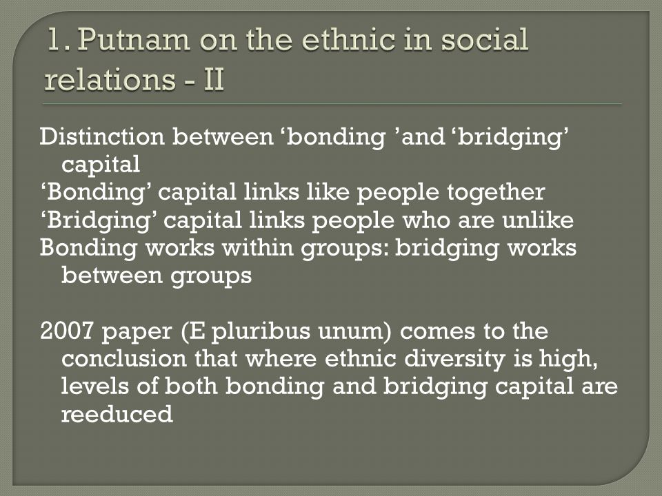 Observations on Putnam: 1.Individuals or groups. 2.