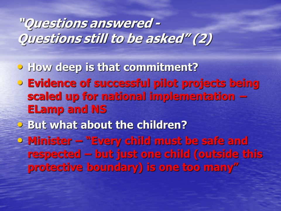 Questions answered - Questions still to be asked (3) Are there sufficient resources and trust going into the empowerment of the GRT communities to take constructive action for themselves.