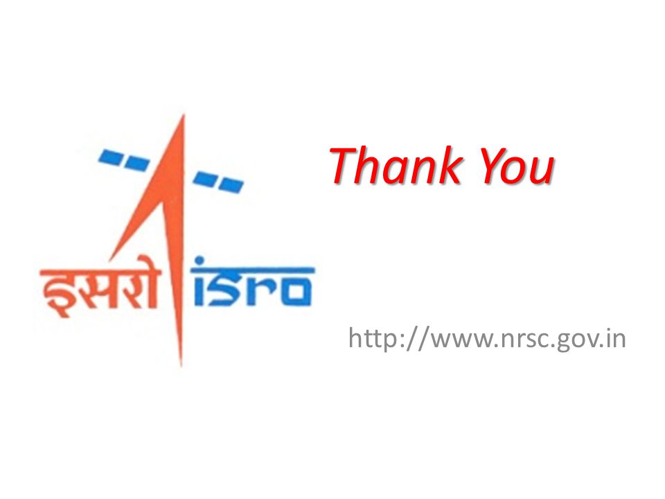 Thank You http://www.nrsc.gov.in
