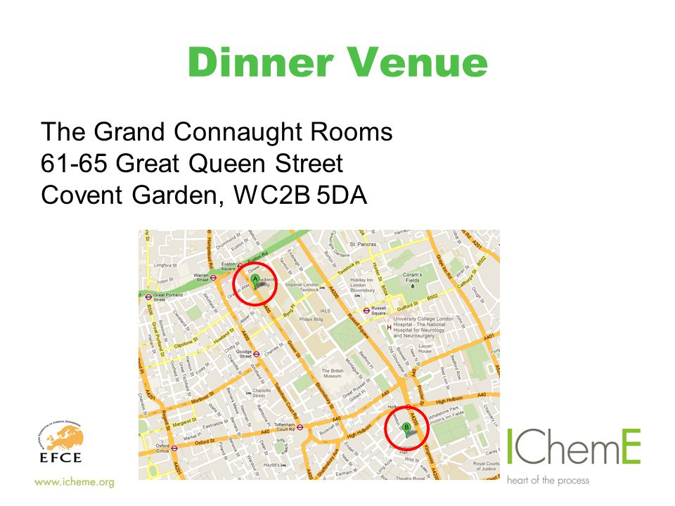 Dinner Venue The Grand Connaught Rooms 61-65 Great Queen Street Covent Garden, WC2B 5DA