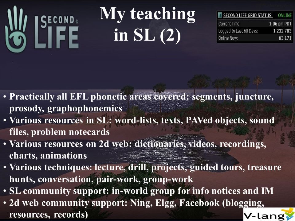 The added value of SL in language teaching Better than RL Better than 2d web Better than RL AND 2d web ?