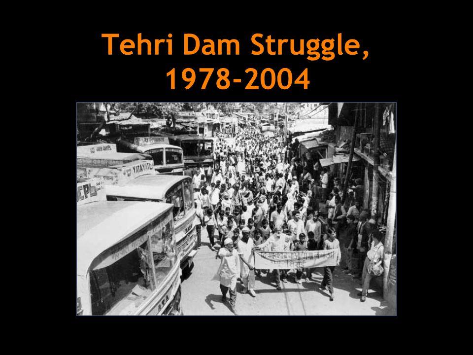 Tehri Dam Struggle, 1978-2004