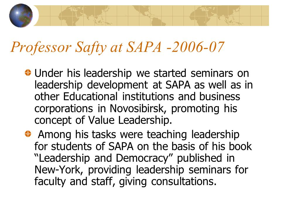 Professor Adel Safty at SAPA -2006 In 2006 we invited professor A.