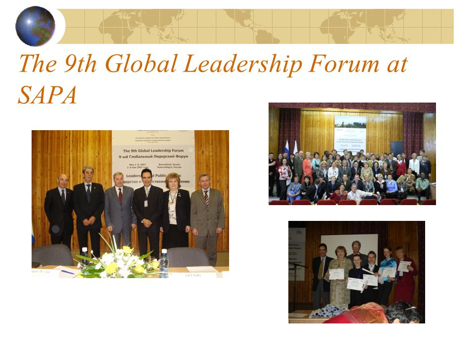 The 9th Global Leadership Forum at SAPA The 9th Global Leadership Forum (3-5 of May, 2007).