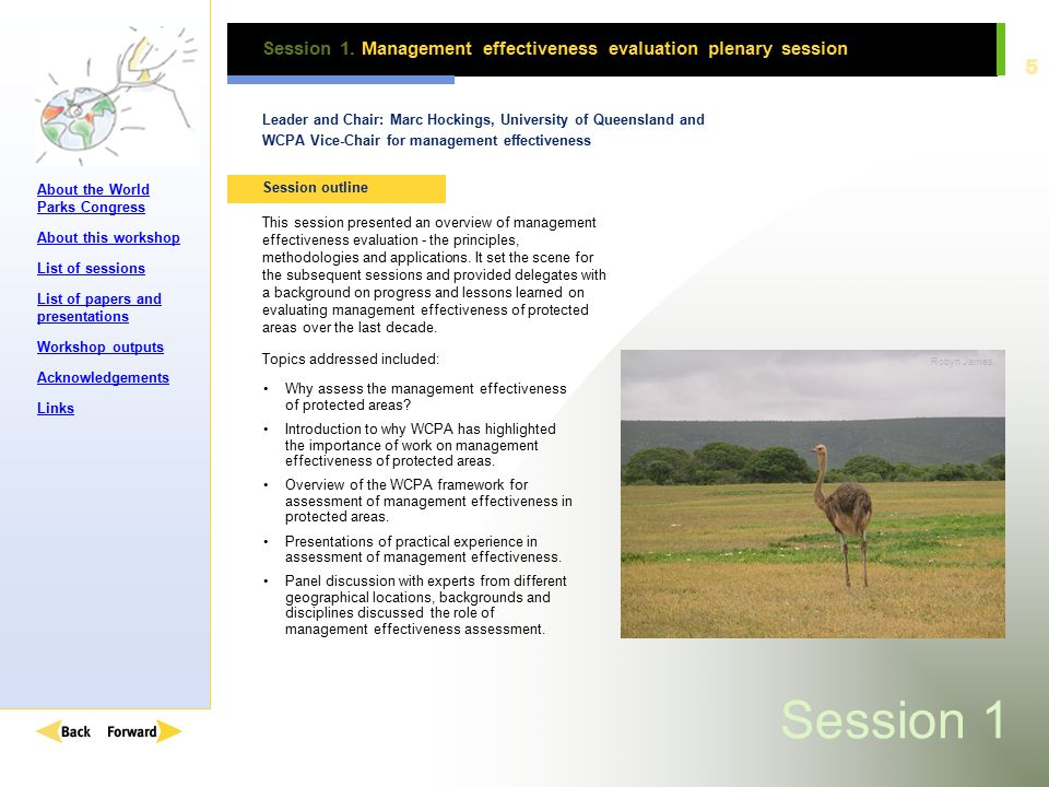 About the World Parks Congress About this workshop List of sessions List of papers and presentations Workshop outputs Acknowledgements Links 6 Session 1.