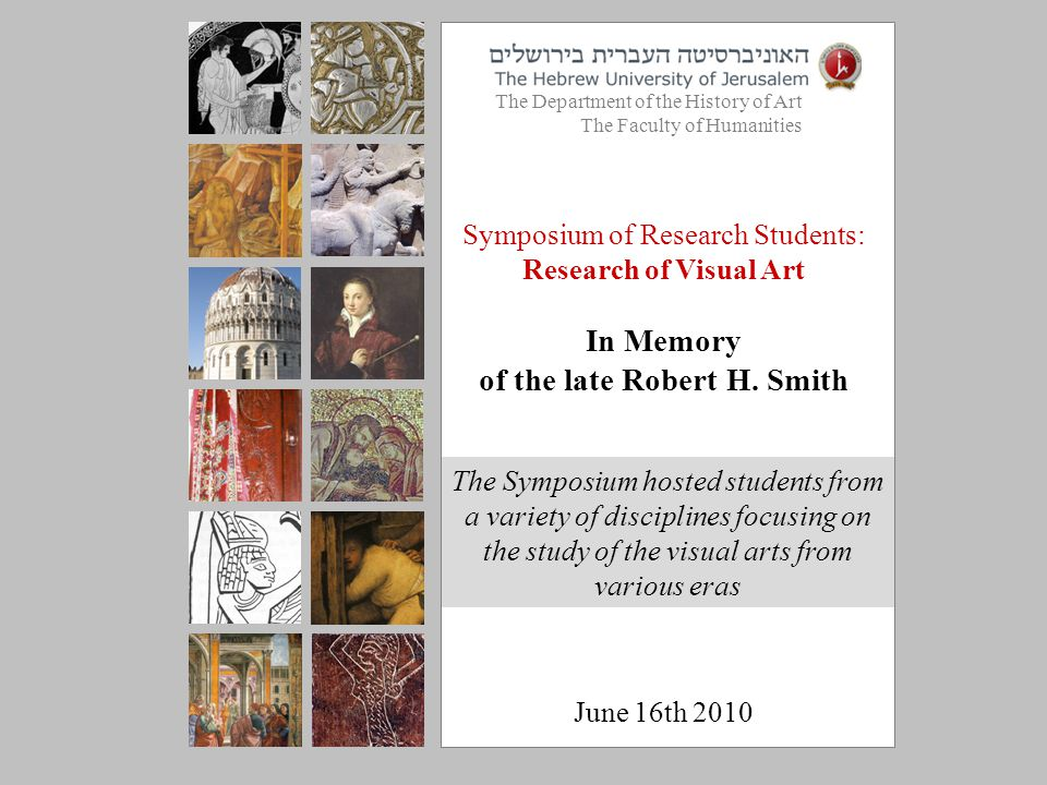 Symposium of Research Students: Research of Visual Art In Memory of the late Robert H.