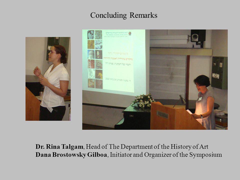 Concluding Remarks Dr.