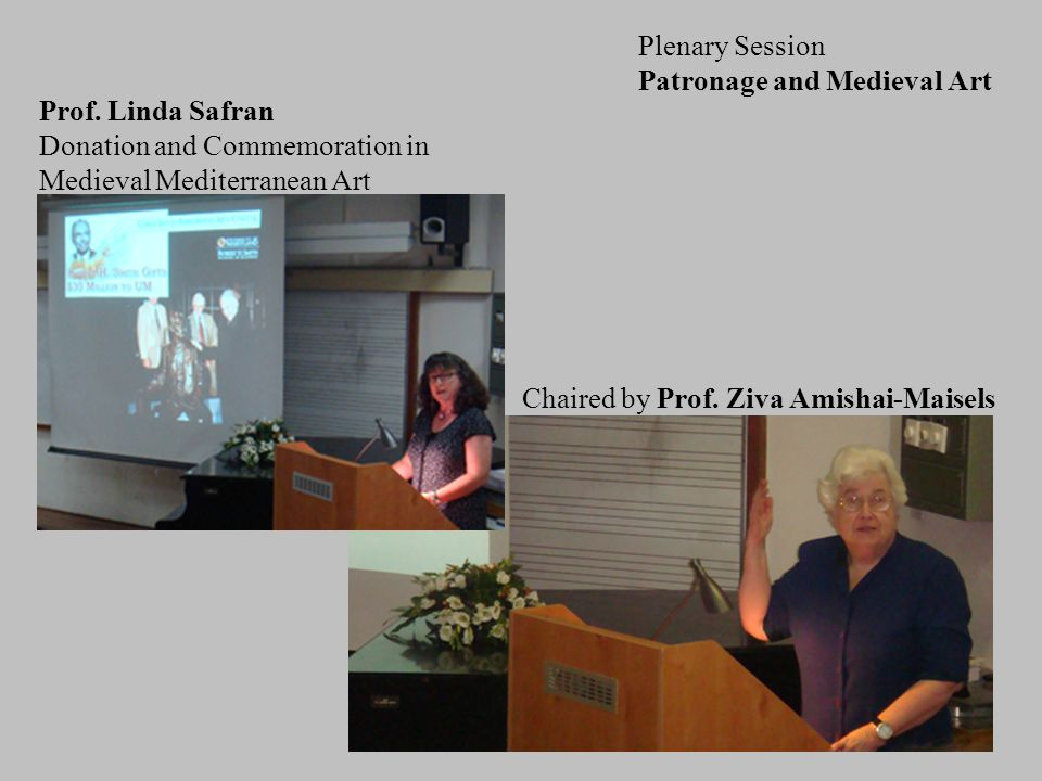 Plenary Session Patronage and Medieval Art Prof.
