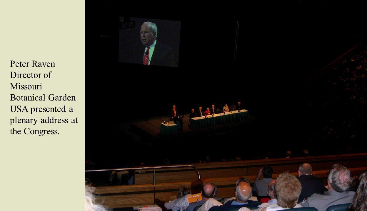 Peter Raven Director of Missouri Botanical Garden USA presented a plenary address at the Congress.