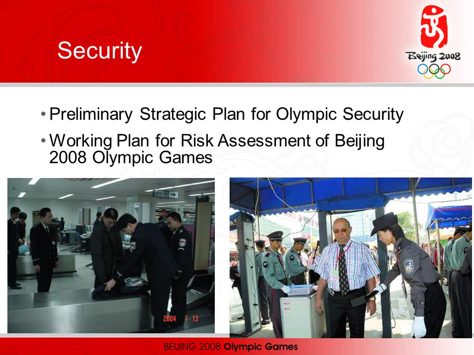 Preliminary Strategic Plan for Olympic Security Working Plan for Risk Assessment of Beijing 2008 Olympic Games Security