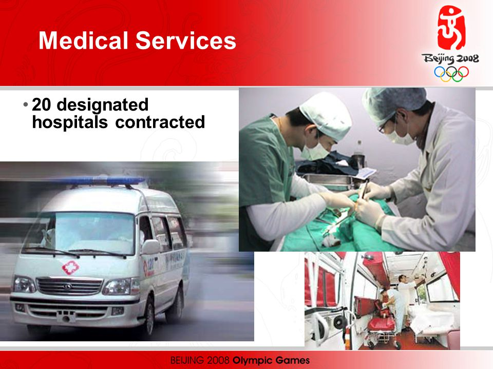 Medical Services 20 designated hospitals contracted