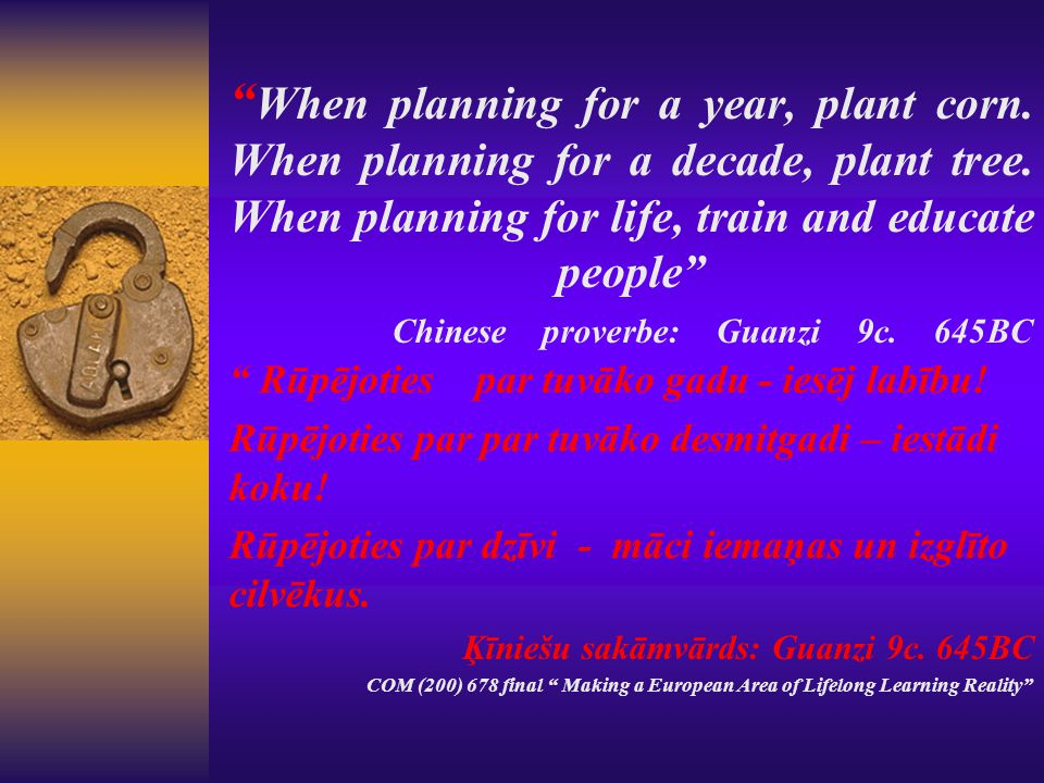 When planning for a year, plant corn. When planning for a decade, plant tree.