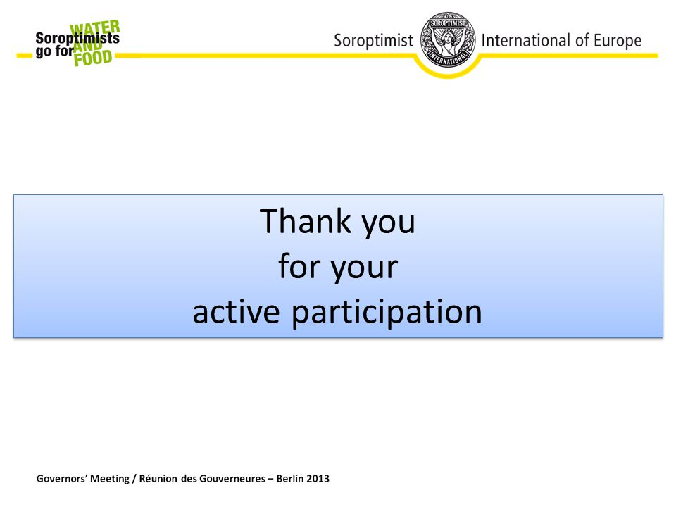Thank you for your active participation Thank you for your active participation