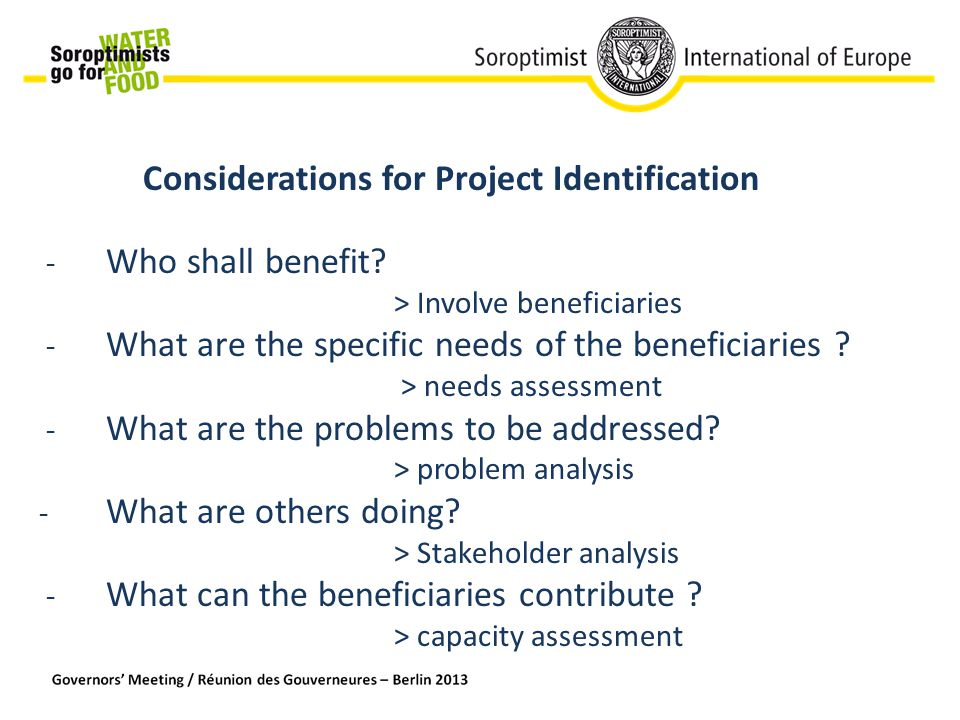 Considerations for Project Identification - Who shall benefit.