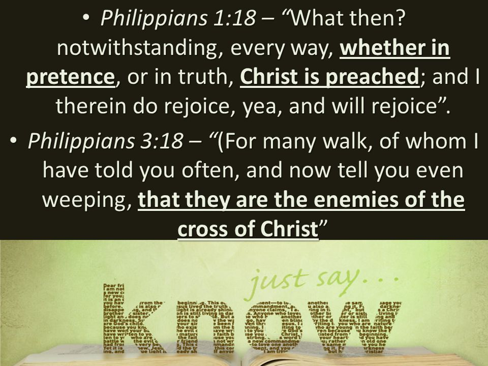 Philippians 1:18 – What then.