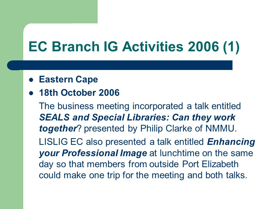 FS Branch IG Activities 2008 (2) Free State 22 August 2008 Combined AGM with LIASA FS.