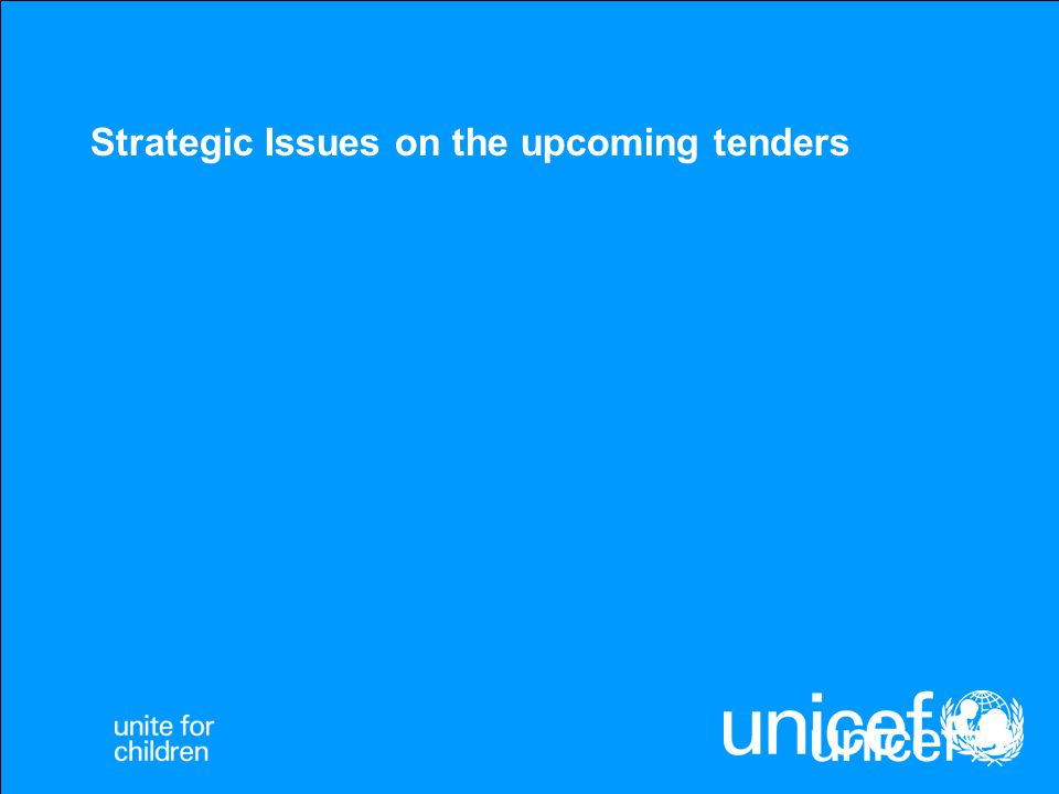 Strategic Issues on the upcoming tenders