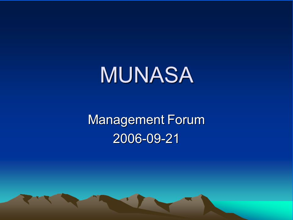 MUNASA Management Forum 2006-09-21