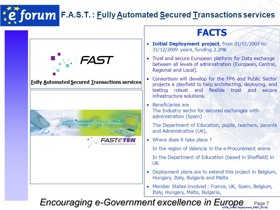 Page 7 Encouraging e-Government excellence in Europe F.A.S.T.