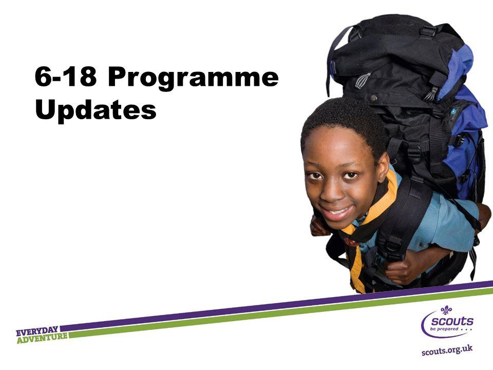 6-18 Programme Updates