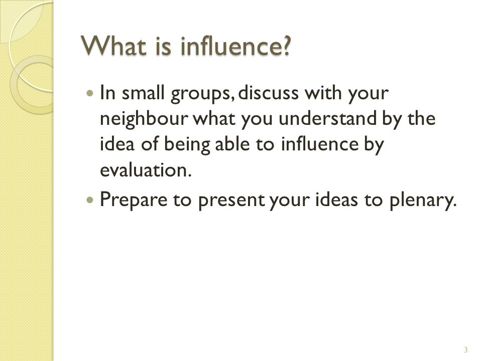 What is influence.