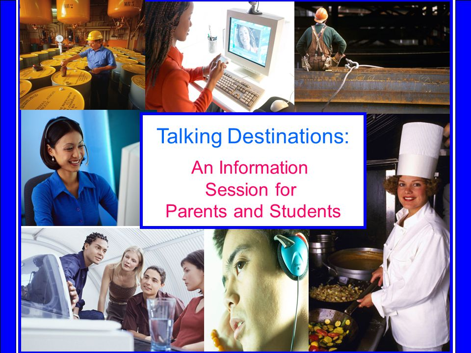 York Region District School Board Talking Destinations: An Information Session for Parents and Students
